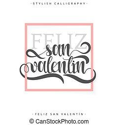 valentines, san, feliz, handmade., day., español, valentin,...