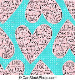 Valentines seamless pattern  with heart and love phrase. Polka dot backdrop. Vector illustration. Can be used for wallpaper, fills, background, posters or postcards.