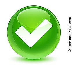 Validate icon glassy green round button