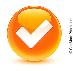 Validate icon glassy orange round button