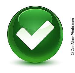 Validate icon glassy soft green round button