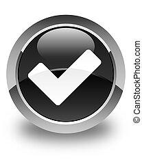 Validate icon glossy black round button