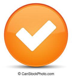 Validate icon special orange round button