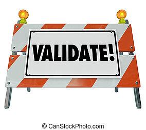 validate, woord, barricade, verifiëren, waarheid, status,...