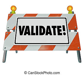Validate Word Barricade Verify Truth Status Certify Results...