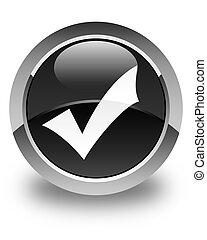 Validation icon glossy black round button