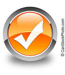Validation icon glossy orange round button