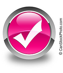 Validation icon glossy pink round button