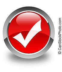 Validation icon glossy red round button