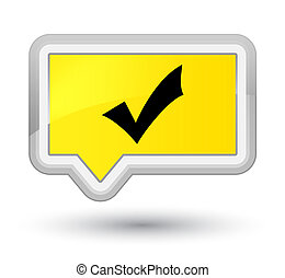 Validation icon prime yellow banner button