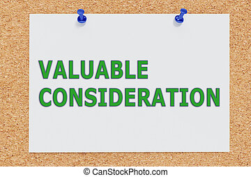 VALUABLE CONSIDERATION concept