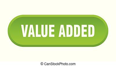 value added button. value added rounded green sign. value added