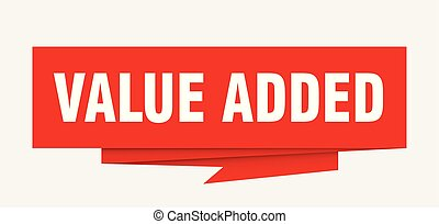 value added sign. value added paper origami speech bubble....