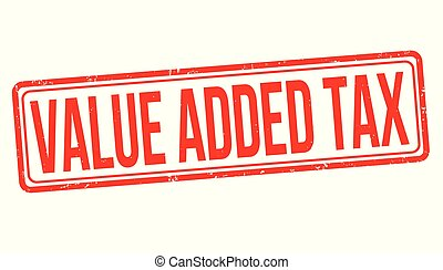 Value added tax grunge rubber stamp