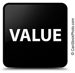 Value black square button
