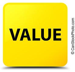Value yellow square button