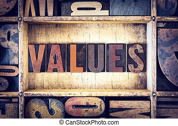 Values Concept Letterpress Type