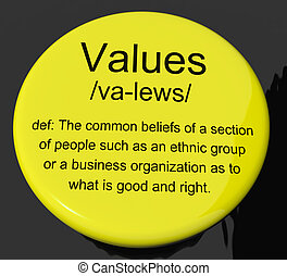 Values Definition Button Showing Principles Virtue And...