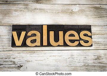 Values Letterpress Word on Wooden Background