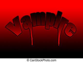 Vampire Word - The word vampire for Halloween.