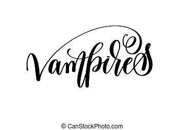 vampiros, mão, lettering, dia das bruxas, feriado, inscrição