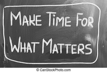 van belang zijn, wat, concept, maken, tijd
