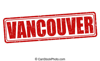 Vancouver stamp - Vancouver grunge rubber stamp on white,...