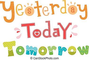 vandaag, gisteren, illustratie, morgen