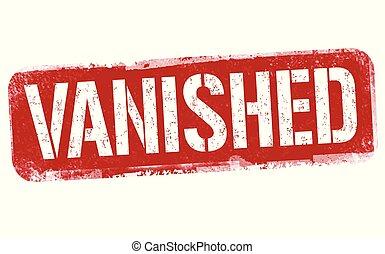 Vanished sign or stamp