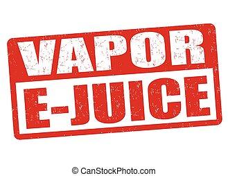 Vapor e-juice grunge rubber stamp on white background, vector illustration