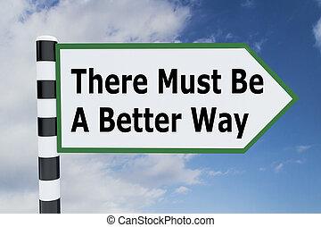 vara, begrepp, där, bättre, väg, must
