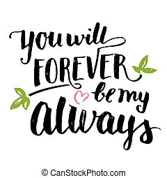 vara, för alltid, always, vilja, borsta, dig, kalligrafi, ...