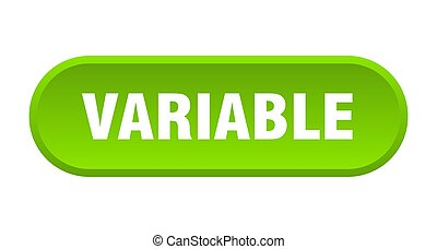 variable button. rounded sign on white background - variable...
