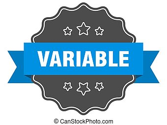 variable label. variable isolated seal. sticker. sign - ...