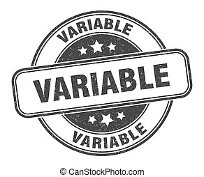 variable stamp. variable label. round grunge sign - variable...