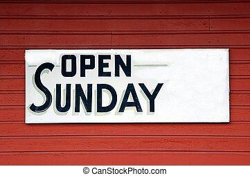 vasárnap, nyit cégtábla