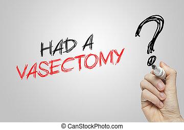 vasectomy, hand, hebben, schrijvende