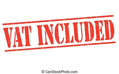 VAT included sign or stamp on white background, vector...