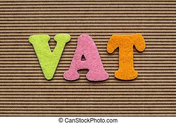 VAT (Value Added Tax) business concept