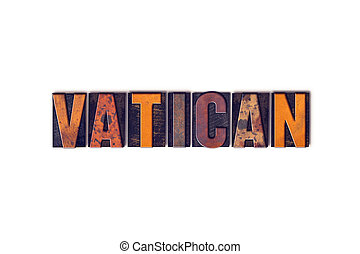 Vatican Concept Isolated Letterpress Type