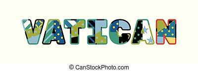 Vatican Concept Word Art Illustration - The word VATICAN...