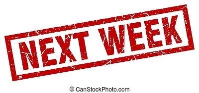 vecka, fyrkant, grunge, stämpel, nästa, röd