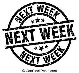 vecka, grunge, stämpel, nästa, svart, runda