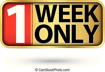 vecka, guld, underteckna, 1, vektor, illustartion, vänster