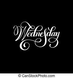 vecka, onsdag, lett, bläck, vit, kalligrafi, dag, handskrivet
