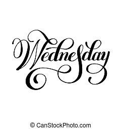 vecka, onsdag, svarting bläck, kalligrafi, dag, handskrivet