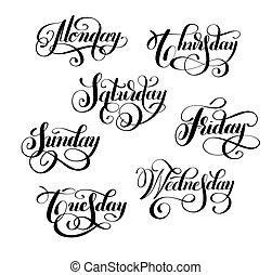 vecka, svarting bläck, kalligrafi, dag, handskrivet