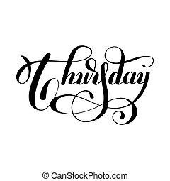 vecka, torsdag, svarting bläck, kalligrafi, dag, handskrivet