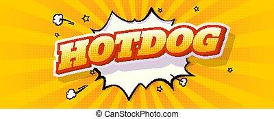 vecteur, affiche, comique, vendange, gabarit, écrit, pop, arrière-plan., chaud, jeûne, jaune, art, style, nourriture, business., chien, banner., texte