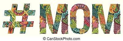 vecteur, hashtag., décoratif, objet, zentangle, mot, maman